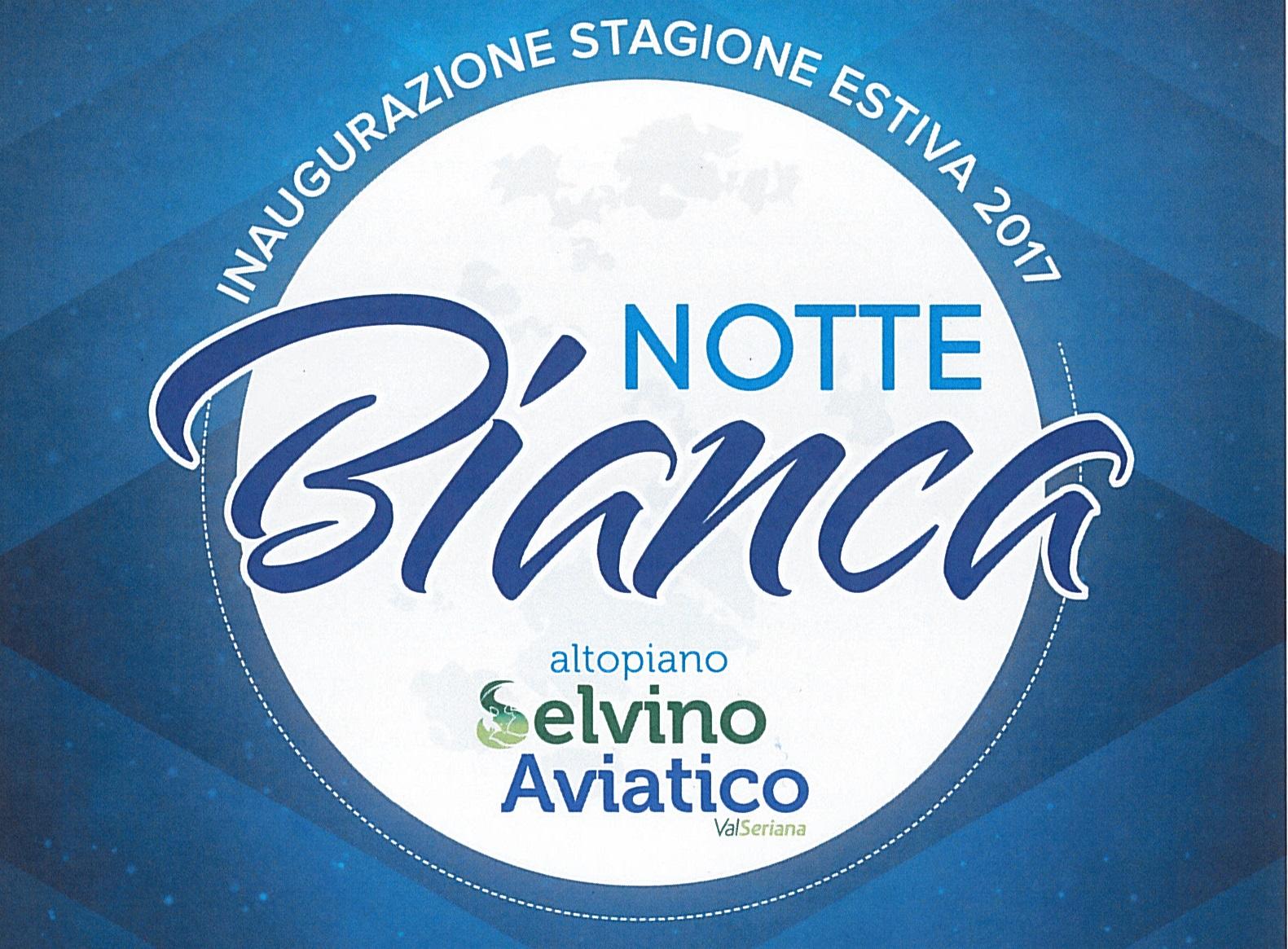 Notte Bianca Selvino